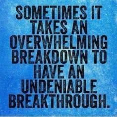 Breakdown = Breakthrough